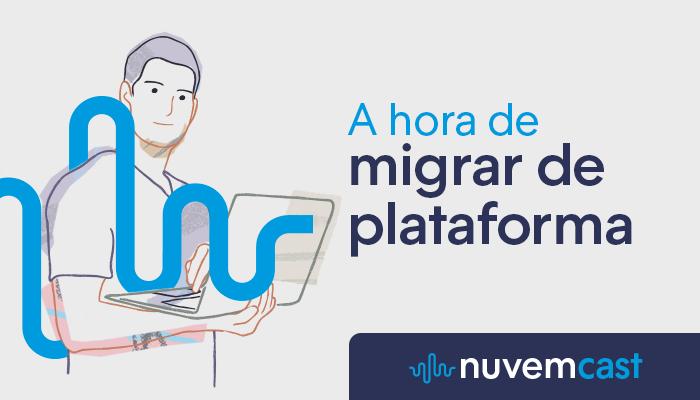 Migração de plataforma: quando e como fazer?