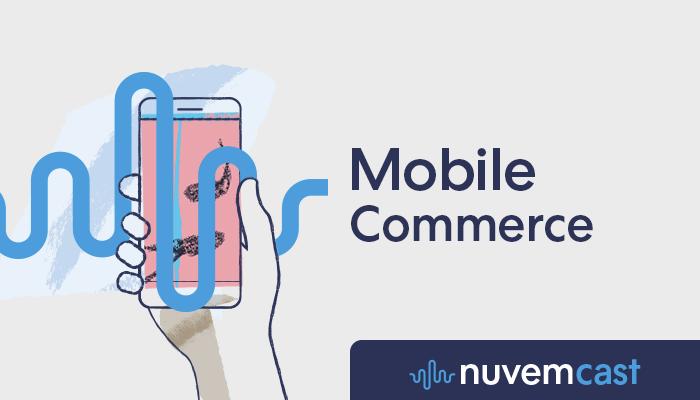 Ilustração de mão segurando smartphone com o texto 'Mobile Commerce - Nuvemcast' na arte