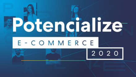 Potencialize E-commerce 2020